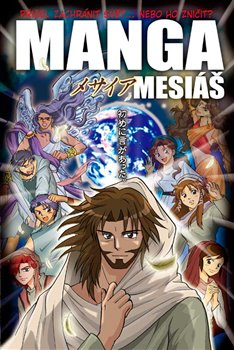 Obálka titulu Manga Mesiáš