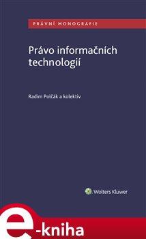 Obálka titulu Právo informačních technologií