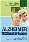 ALZHEIMER - RODINNÝ PRŮVODCE PÉČÍ O NEMOCNÉ