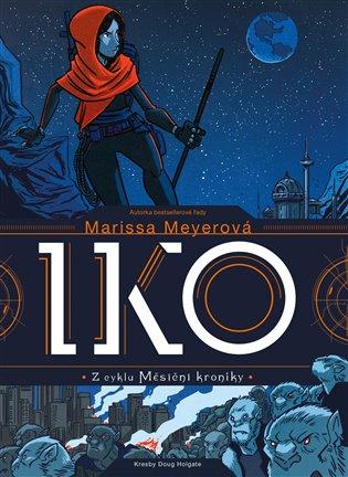 Iko - Marissa Meyerová | Booksquad.ink