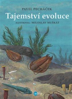 Obálka titulu Tajemství evoluce