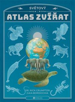 Obálka titulu Světový atlas zvířat