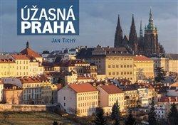 Obálka titulu Úžasná Praha