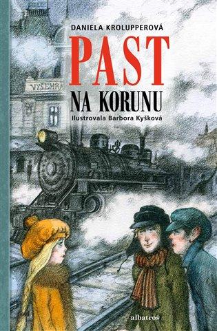 Past na korunu - Daniela Krolupperová | Booksquad.ink