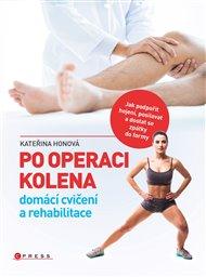 Po operaci kolena - domácí cvičení a rehabilitace