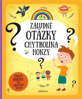 Záludné otázky chytrolína Honzy - Pavla Hanáčková, | Booksquad.ink
