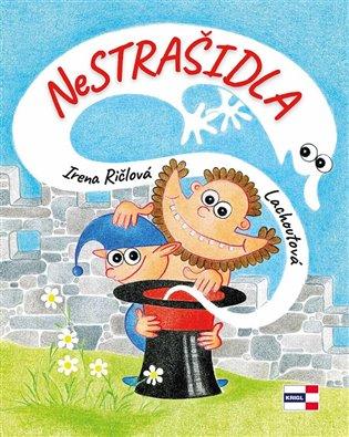 Nestrašidla - Irena Lachoutová Ričlová | Booksquad.ink