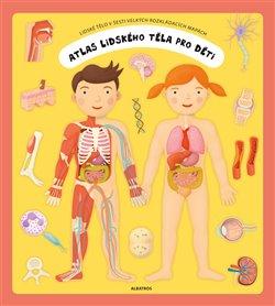 Obálka titulu Atlas lidského těla pro děti
