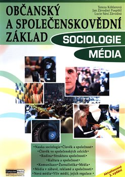 Obálka titulu Občanský a společenskovědní základ - Sociologie Média