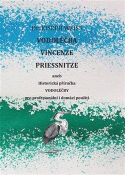 Obálka titulu Vodoléčba Vincenze Priessnitze