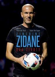 Zinedine Zidane: Dva životy