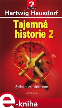 Obálka titulu Tajemná historie 2