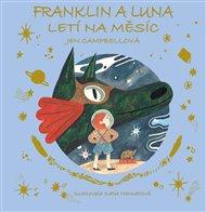 Franklin a Luna letí na měsíc