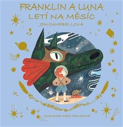 Obálka titulu Franklin a Luna letí na měsíc