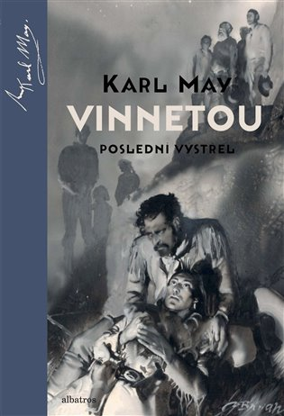 Vinnetou - Poslední výstřel - Karl May | Booksquad.ink