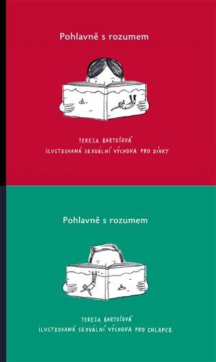 Pohlavně s rozumem - Tereza Bartošová   Booksquad.ink