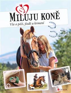 Obálka titulu Miluju koně
