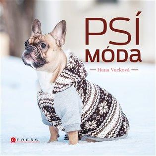Psí móda - Hana Vacková   Booksquad.ink