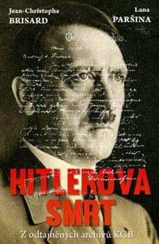 Obálka titulu Hitlerova smrt - Z odtajněných archivů KGB
