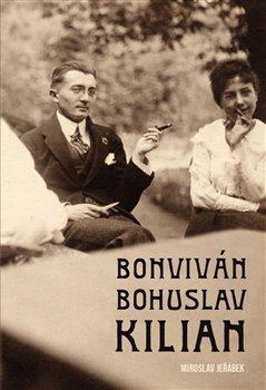 Obálka titulu Bonviván Bohuslav Kilian