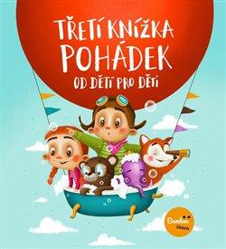 Obálka titulu Třetí knížka pohádek od dětí pro děti