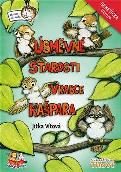 Obálka titulu Úsměvné starosti vrabce Kašpara - Genetická metoda