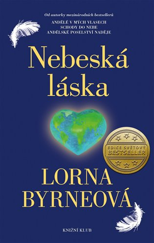Nebeská láska - Lorna Byrneová | Booksquad.ink