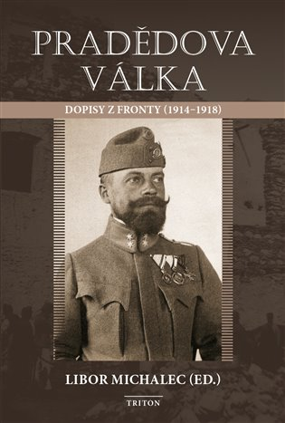 Pradědova válka - Libor Michalec | Booksquad.ink