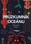 Obálka knihy Průzkumník oceánu - Tajemství hlubin