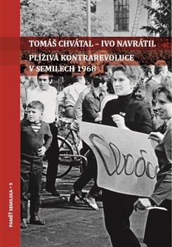 Obálka titulu Plíživá kontrarevoluce v Semilech 1968