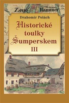 Obálka titulu Historické toulky Šumperskem III