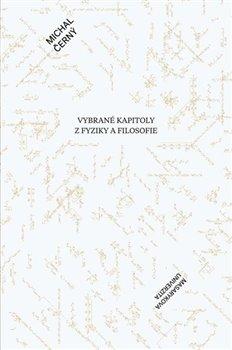Obálka titulu Vybrané kapitoly z fyziky a filosofie