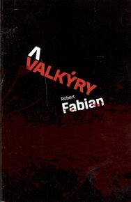 Valkýry aneb setkání nežánrového čtenáře s Fabianem