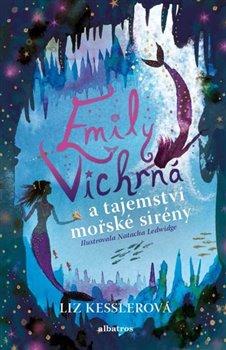 Obálka titulu Emily Vichrná a tajemství mořské sirény