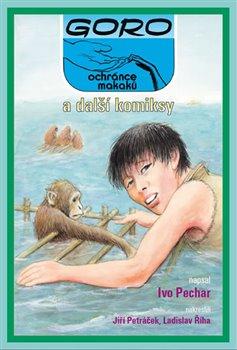 Obálka titulu Goro, ochránce makaků, a další komiksy