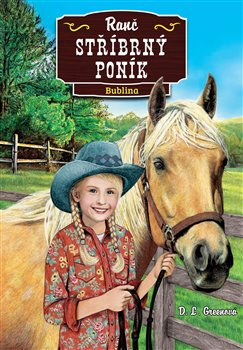 Obálka titulu Ranč Stříbrný poník: Bublina