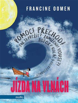 Jízda na vlnách - Francine Oomen | Booksquad.ink