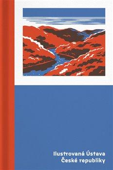 Obálka titulu Ilustrovaná Ústava České republiky