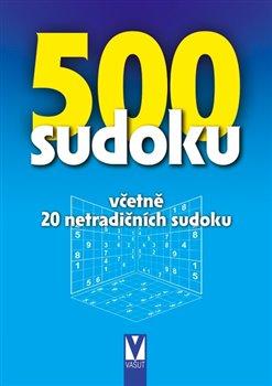 Obálka titulu 500 sudoku - včetně 20 netradičních sudoku