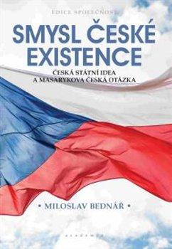 Obálka titulu Smysl české existence