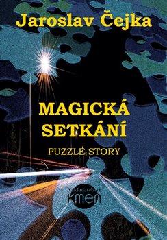 Obálka titulu Magická setkání aneb Puzzle story