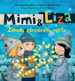Obálka titulu Mimi a Líza - Záhada vánočního světla