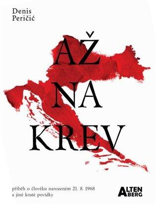 Až na krev - Denis Peričič | Booksquad.ink