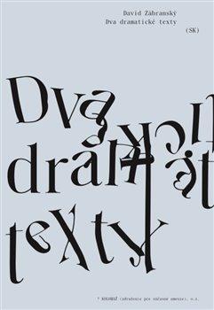 Obálka titulu Dva dramatické texty