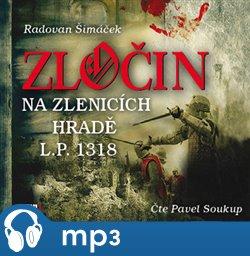 Obálka titulu Zločin na Zlenicích hradě L. P. 1318