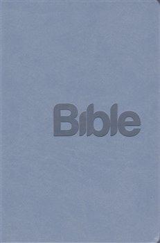 Obálka titulu Bible Překlad 21. století /šedomodrá/