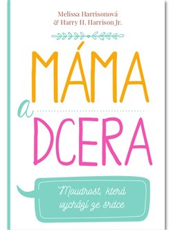 Obálka titulu Máma a dcera