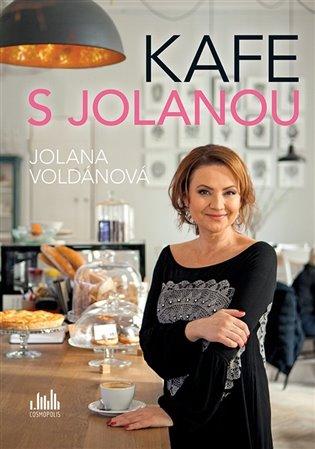 Kafe s Jolanou - Jolana Voldánová | Booksquad.ink