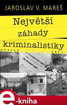Obálka titulu Největší záhady kriminalistiky – Vraždy
