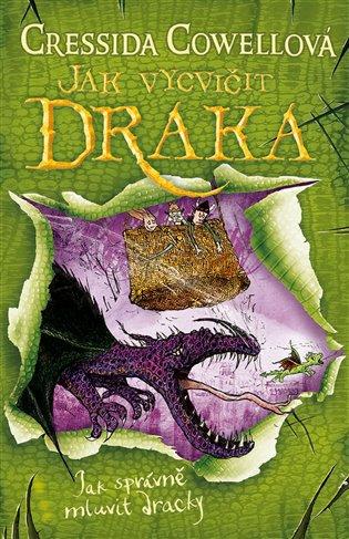Jak vycvičit draka: Jak správně mluvit dracky - Cressida Cowellová | Booksquad.ink
